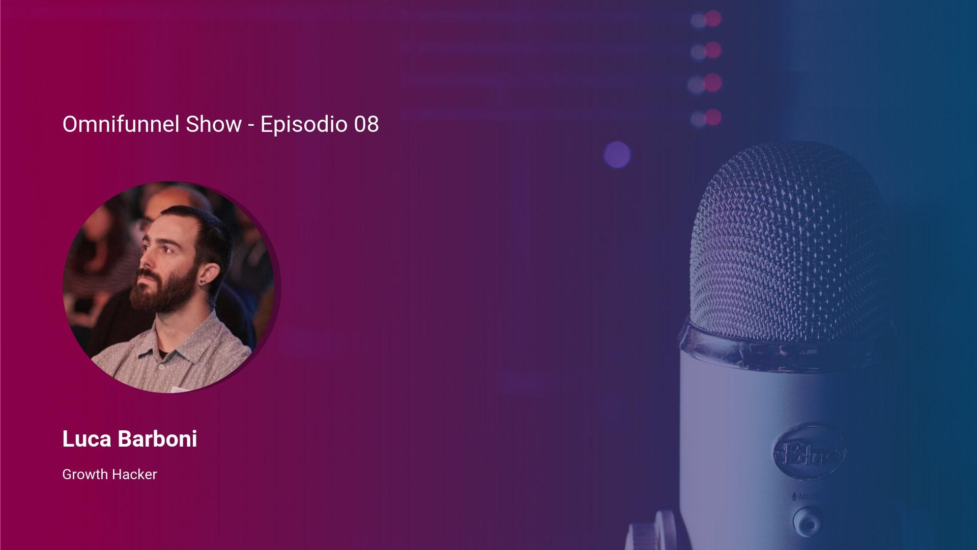 Intervista a Luca Barboni: Sbloccare la crescita delle aziende con il Growth Hacking